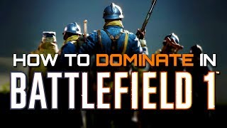 One of TheBrokenMachine's most viewed videos: Battlefield 1: Tips to Help You Dominate and Die Less (Battlefield 1 Guides)