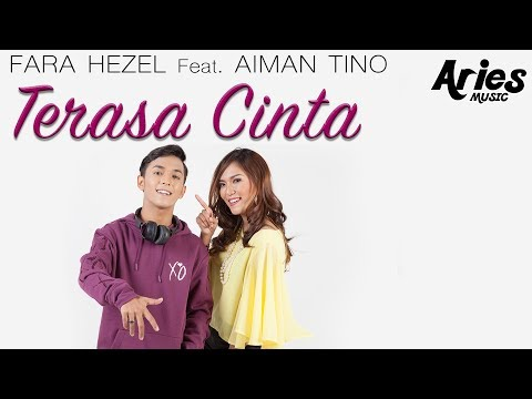 Fara Hezel Ft. Aiman Tino - Terasa Cinta (Official Lyric Video)