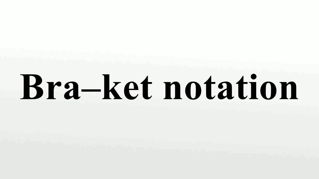 Dirac's bra and ket notations in hindi   operators in quantum.