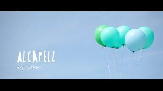 Alcapell - Zucker (Official Video)