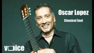 Oscar Lopez - Clasical Soul