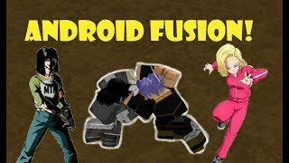 ANDROID FUSION!! | Roblox: Dragon Ball Z Final Stand