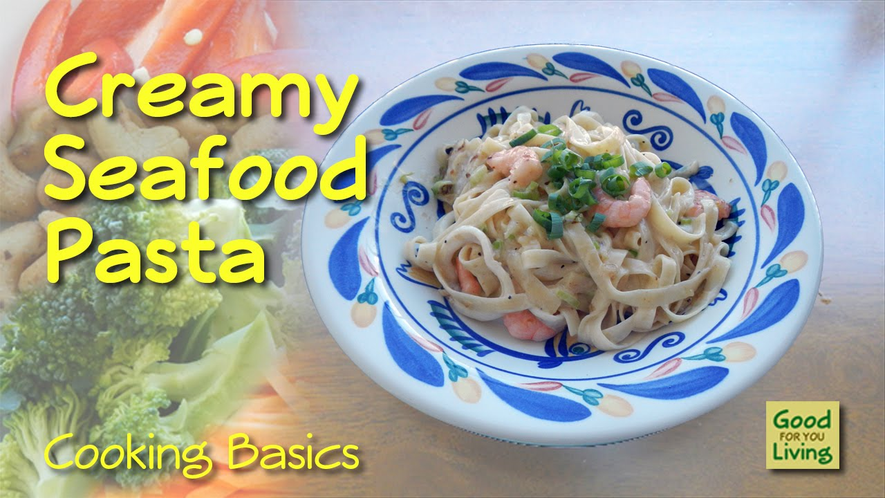 R Clams Good For U Creamy Seafood Pasta R...