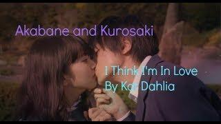 Akabane and Kurosaki   I Think I'm In Love By Kat Dahlia   Spoilers Included