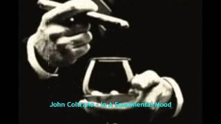 John Coltrane In A Sentimental Mood