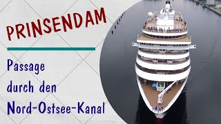 Spectacular Aerial Views of MS PRINSENDAM | Passage Nord-Ostsee-Kanal