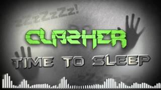 Clazher - Time To Sleep