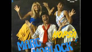 Watch Marc Morlock Hopsa video