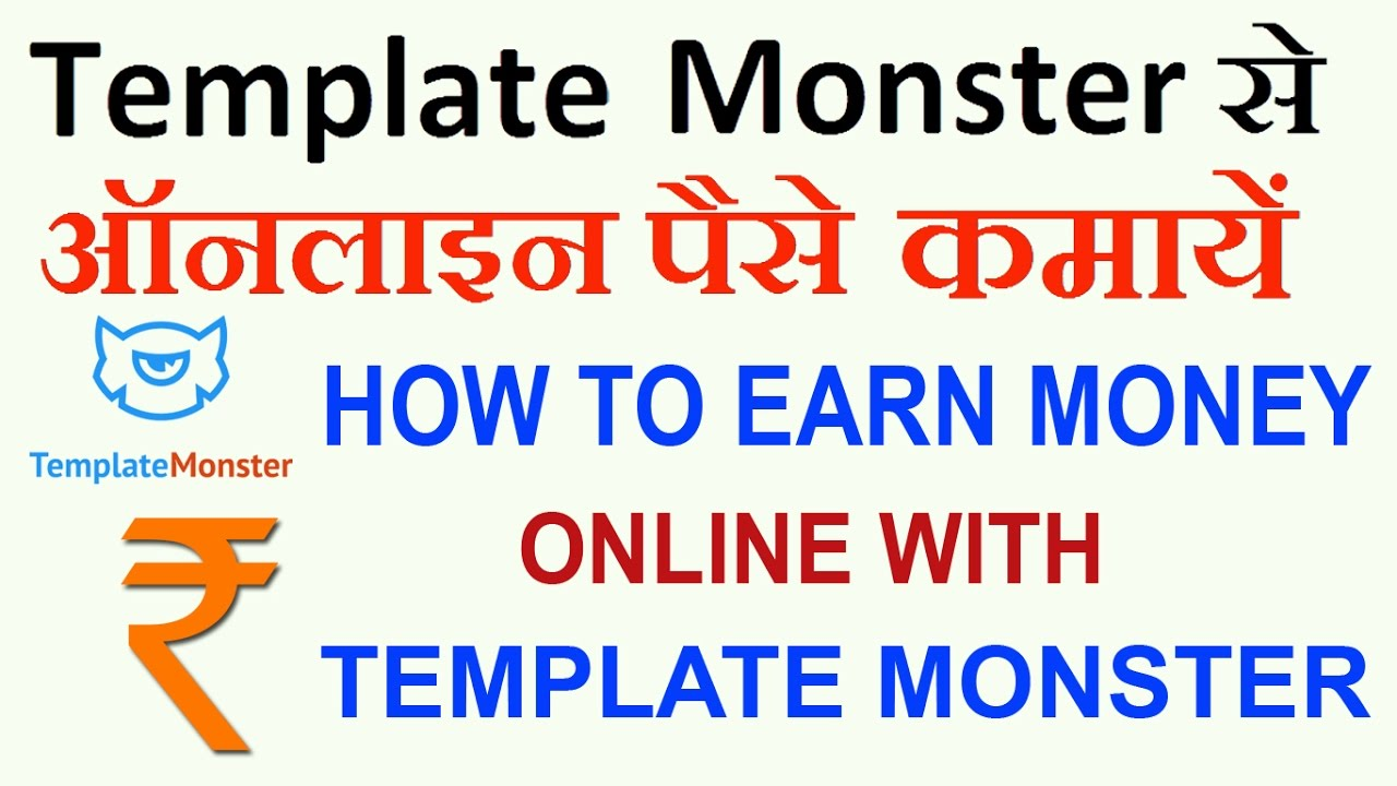 How to Earn Money online with Template Monster - in Hindi (2017 ...