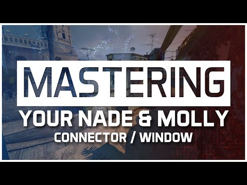 MASTERING YOUR NADE & MOLLY - Mirage CT - Window/Connector Player ✜ CS:GO