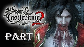 Castlevania Lords of Shadow 2 Walkthrough Part 1 - Prologue False Chosen One (Let's Play Gamepl