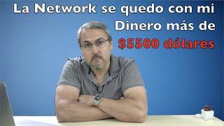 Mi Network se  quedó con mas de $5500 dólares de mi dinero - CONSEJO