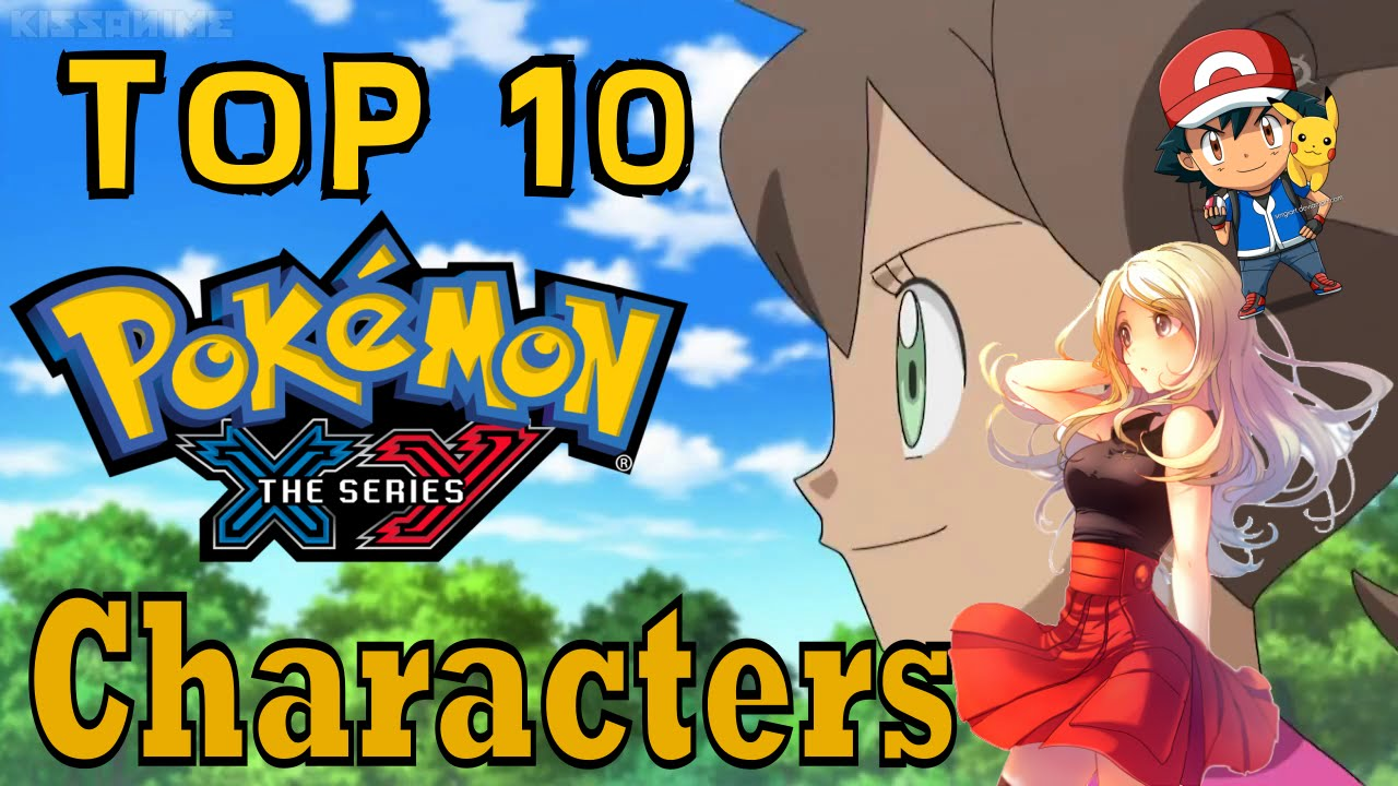 Pokemon And Y Anime Characters Names : Top favorite characters of pokemon and y anime youtube