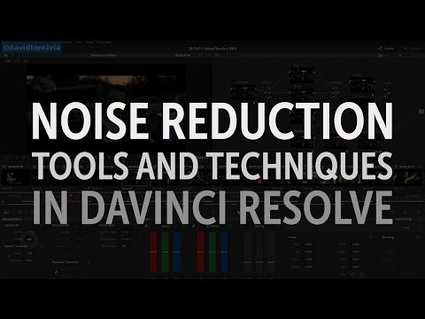 Noise Reduction Tools and Techniques in DaVinci Resolve