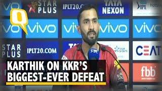 IPL 2018: KKR Captain Dinesh Karthik on Massive Loss to Mumbai Indians | The Quint
