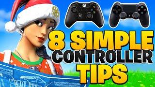 8 SIMPLE Controller Fortnite Tips I Wish I Knew Sooner! - Fortnite Tips PS4 + Xbox