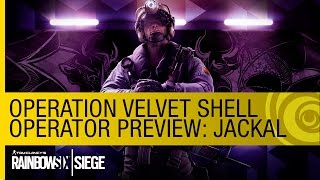 Tom Clancy's Rainbow Six Siege - New Operator Preview: Jackal (Operation Velvet Shell) [US]