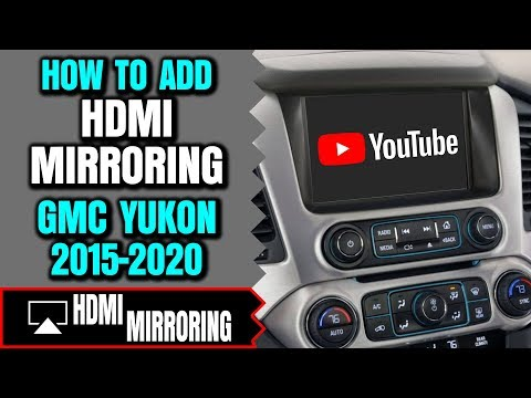 gmc-yukon-hdmi-input---how-to-add-hdmi-input-to-gmc-yukon-2015-2020-smartphone-screen-mirroring-dvd