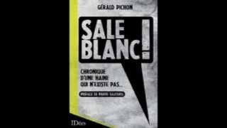 """""""Sale Blanc ! Chronique d"""