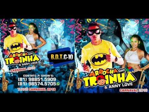 MC TROIA - ARROCHA COM TROINHA - CD PROMOCIONAL 2016