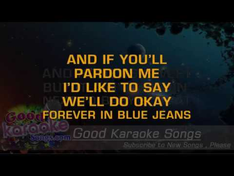 Forever In Blue Jeans -  Neil Diamond (Lyrics Karaoke) [ goodkaraokesongs.com ]