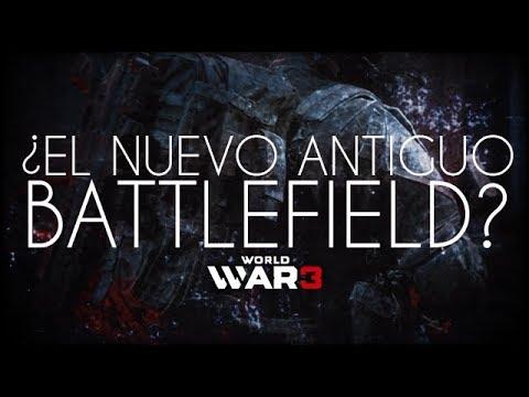 WORLD WAR 3 - ¿EL NUEVO ANTIGUO BATTLEFIELD? thumbnail