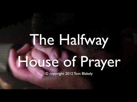 Halfway House of Prayer (New Gospel Song)