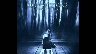 Convictions - I Am Nothing
