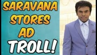 THE LEGEND SARAVANA STORES AD TROLL! | BY BAD BOYS CREATION