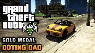 GTA 5 - Mission #64 - Doting Dad (Optional Mission) [100% Gold Medal Walkthrough]