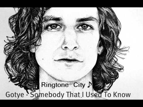 Ringtone City: GOTYE - Somebody that I used to know
