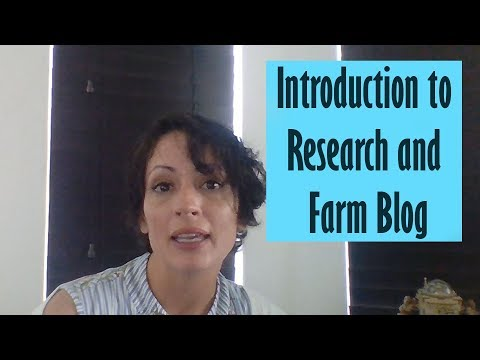 Introduction to Research and Farm Blog