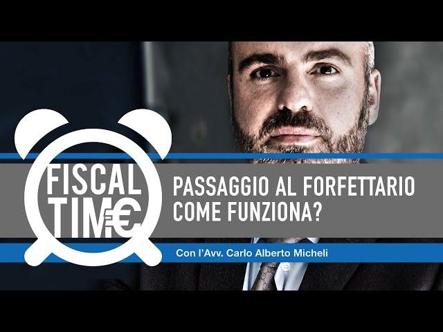 PASSAGGIO A FORFETTARIO – COME FUNZIONA?