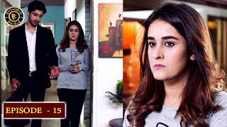 Kaisa Hai Naseeban Episode 15 - Top Pakistani Drama