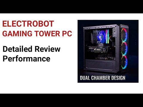 Electrobot Gaming Tower PC Detailed Review