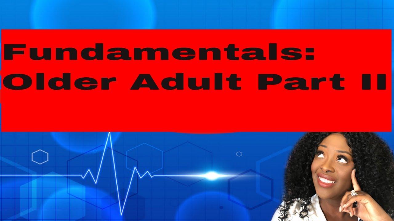 Download Fundamentals Older Adult (Part II)