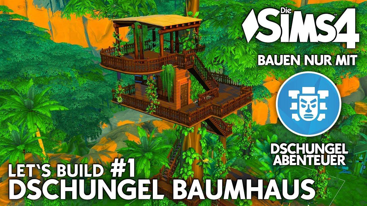 Dschungel Baumhaus Bauen 1 Die Sims 4 Dschungel Abenteuer