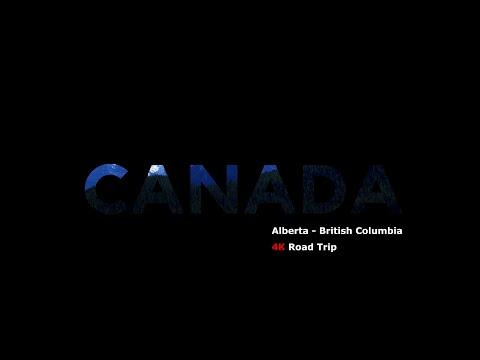 CANADA Alberta / British Columbia 2015 Road Trip in 4k