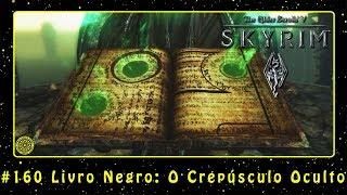 The Elder Scrolls V: Skyrim (PC) #160 Livro Negro: O Crepúsculo Oculto | PT-BR