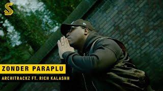 Architrackz - Zonder Paraplu ft. Rich Kalashh (prod. FINN99 & Losaddos)