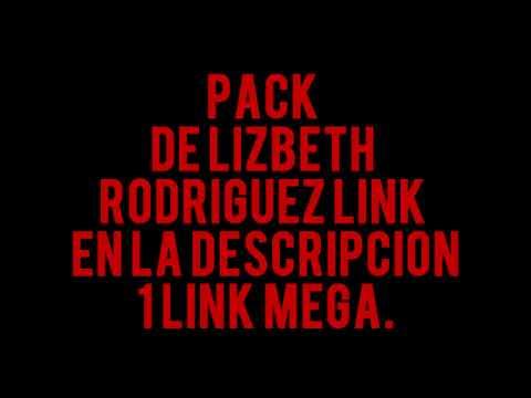 PACK DE LIZBETH RODRIGUEZ BADABUN (1 LINK MEGA)