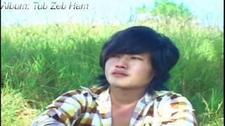 Ua cas tiam no tsi tau yuav koj (Official Music Video)