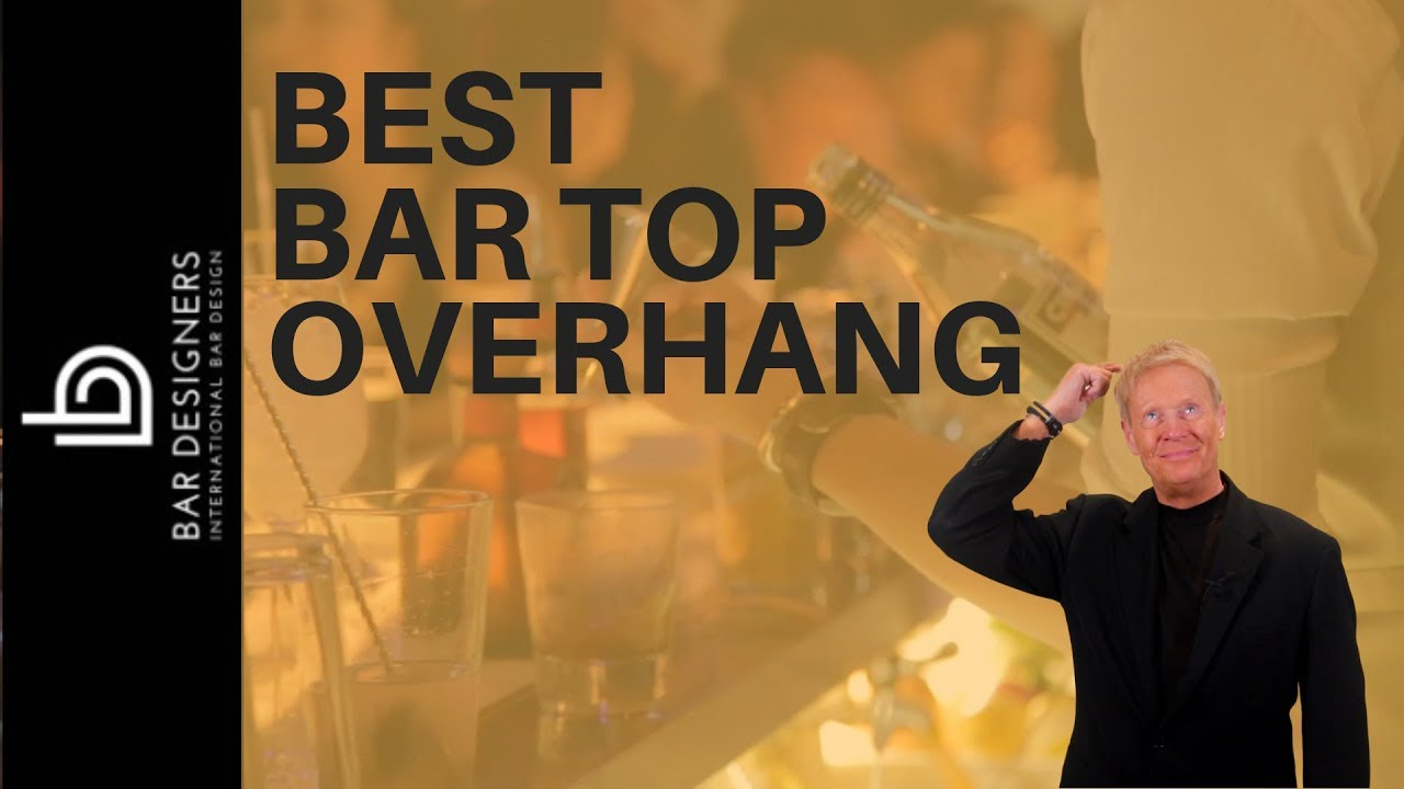 Bar Dimensions Best Overhang For