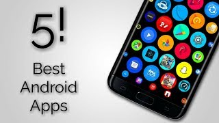 Top 5 Best Android Apps | August 2017!