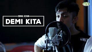 ERAkustik Ismail Izzani - Demi Kita