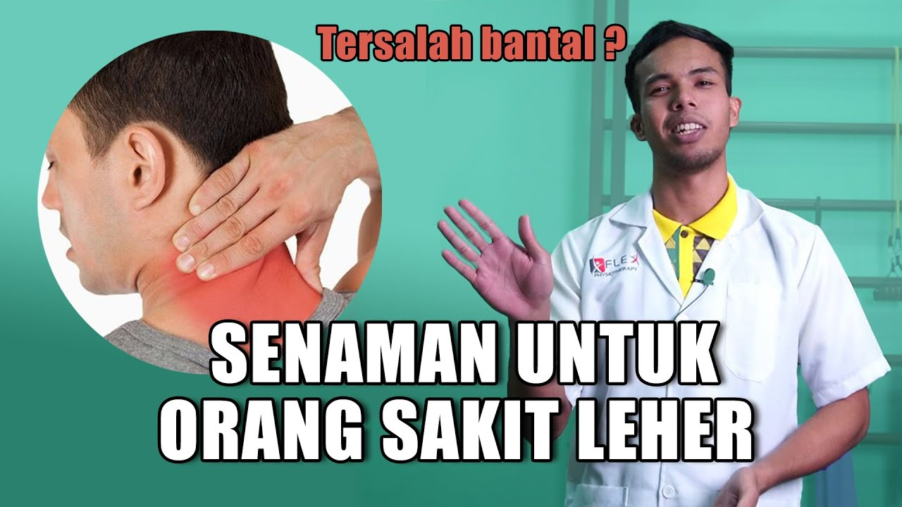 Senaman Sakit Leher Akibat Tersalah Bantal Youtube
