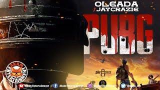 Oleada X JayCrazie - PUBG - July 2019