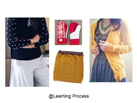 10 Smart ways to Reuse or Recycle old sweaters ideas | Learning Process