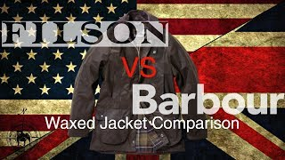 Barbour Vs. Filson Waxed Jackets