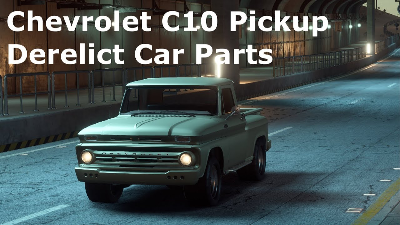 Need For Speed Payback Chevrolet C10 Pickup Derelict Car Parts